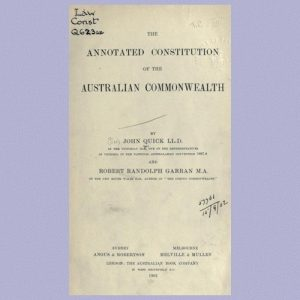Photo: Title page of Quick and Garran's 'Annotated Constitution of the Australian Commonwealth, 1901'