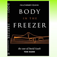 sml SQ 2 Body in Freezer Mann